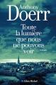Couverture Toute la lumière que nous ne pouvons voir Editions Albin Michel 2015