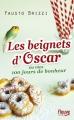 Couverture Les beignets d'Oscar ou mes 100 jours de bonheur / Mes 100 jours de bonheur Editions Fleuve 2015