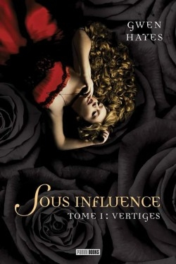 Couverture Sous influence, tome 1 : Vertiges