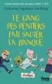 Couverture Le Gang des dentiers, tome 2 : Le gang des dentiers fait sauter la banque Editions Fleuve 2015