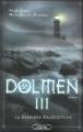 Couverture Dolmen, tome 3 : La dernière malédiction Editions Michel Lafon 2010