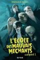 Couverture L'école des mauvais méchants, tome 1 Editions Nathan 2014