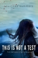 Couverture This is not a Test, book 1 Editions St. Martin's Griffin/St. Martin's Press 2012
