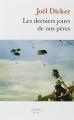 Couverture Les Derniers Jours de nos pères Editions de Fallois (Poche) 2015