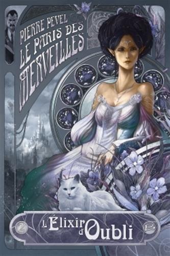 Couverture Les Enchantements d'Ambremer / Le Paris des Merveilles, tome 2 : L'Elixir d'Oubli