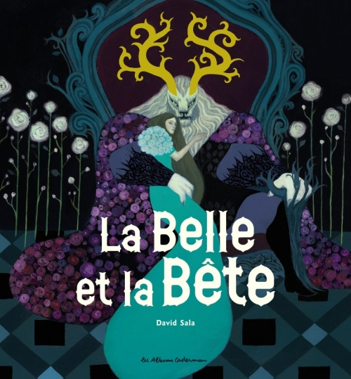 Couverture La Belle et la Bête, illustré par David Sala