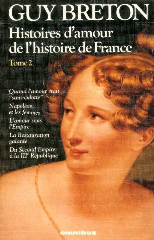 Couverture Histoires d'amour de l'histoire de France (Omnibus), tome 2