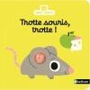 Couverture Trotte souris, trotte ! Editions Nathan (Petit Nathan) 2015