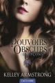 Couverture Pouvoirs obscurs, tome 5 : Soupçons Editions Castelmore 2015