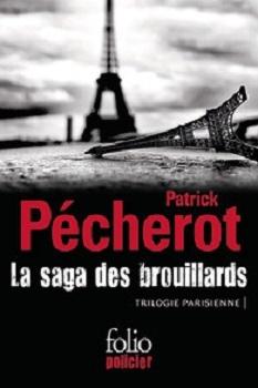 Couverture La saga des brouillards : Trilogie parisienne