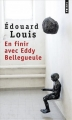 Couverture En finir avec Eddy Bellegueule Editions Points 2015