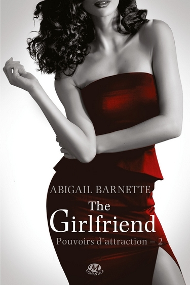 Couverture Pouvoirs d'attraction, tome 2 : The Girlfriend