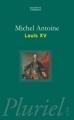 Couverture Louis XV Editions Hachette (Pluriel) 2006