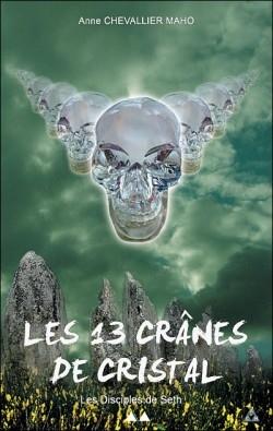 Couverture Les 13 crânes de Cristal, tome 2 : Les Disciples de Seth