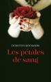 Couverture Les pétales de sang Editions France Loisirs 2015