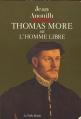 Couverture Thomas More ou L'homme libre Editions de La Table ronde 1987