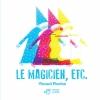 Couverture Le Magicien, etc. Editions Thierry Magnier 2015