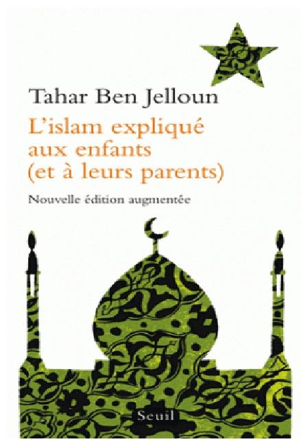 Couverture L'Islam expliqué aux enfants (et à leurs parents)