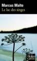Couverture Le lac des singes Editions Folio  (Policier) 2009