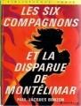 Couverture Les Six Compagnons et la disparue de Montélimar Editions Hachette (Bibliothèque verte) 1971