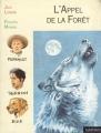 Couverture L'Appel de la forêt / L'Appel sauvage Editions Nathan (Pleine lune) 1999