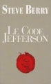 Couverture Cotton Malone, tome 07 : Le code Jefferson Editions France Loisirs 2013