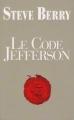 Couverture Cotton Malone, tome 07 : Le code Jefferson Editions France loisirs 2013