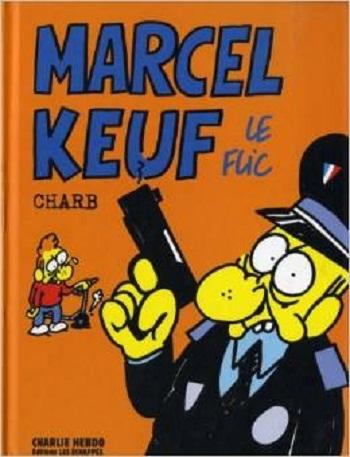 Couverture Marcel Keuf : Le flic