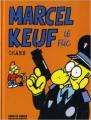 Couverture Marcel Keuf : Le flic Editions Les Échappés 2011