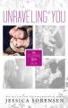 Couverture Unraveling You, book 1: Unraveling You Editions Autoédité 2014