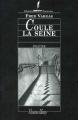 Couverture Coule la Seine Editions Viviane Hamy 2002