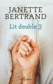Couverture Lit double, tome 3 Editions Libre Expression 2014