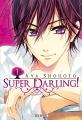 Couverture Super Darling, tome 1 Editions Soleil (Shôjo) 2015