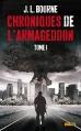 Couverture Chroniques de l'Armageddon, tome 1 Editions Panini 2015