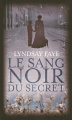 Couverture Le sang noir du secret Editions France loisirs 2015