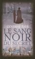 Couverture Le sang noir du secret Editions France loisirs 2015