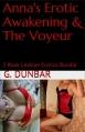 Couverture Anna's Erotic Awakening & The Voyeur: 2 Book Lesbian Erotica Bundle Editions Autoédité 2015