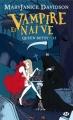 Couverture Queen Betsy, tome 13 : Vampire et naïve Editions Milady (Bit-lit) 2015