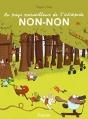 Couverture Au pays merveilleux de l'intrépide Non-non Editions Tourbillon 2015