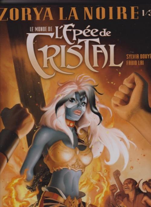 Couverture Le monde de l'épée de cristal, tome 1 : Zorya la noire