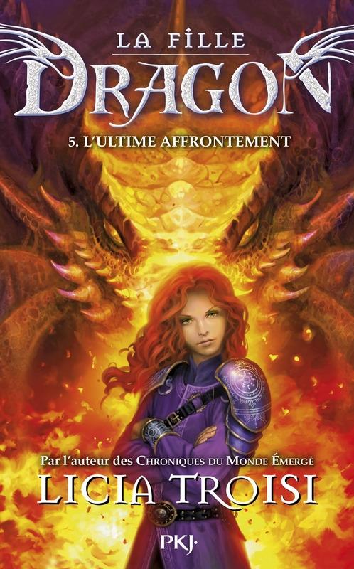 Couverture La fille dragon, tome 5 : L'ultime affrontement