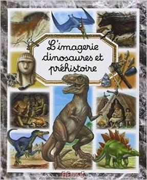Couverture L'imagerie dinosaures et préhistoire