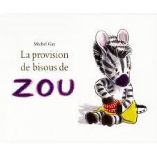 Couverture La provision de bisous de Zou