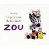 Couverture La provision de bisous de Zou Editions L'école des loisirs 2008
