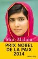 Couverture Moi, Malala Editions Calmann-Lévy (Biographies, Autobiographies) 2013