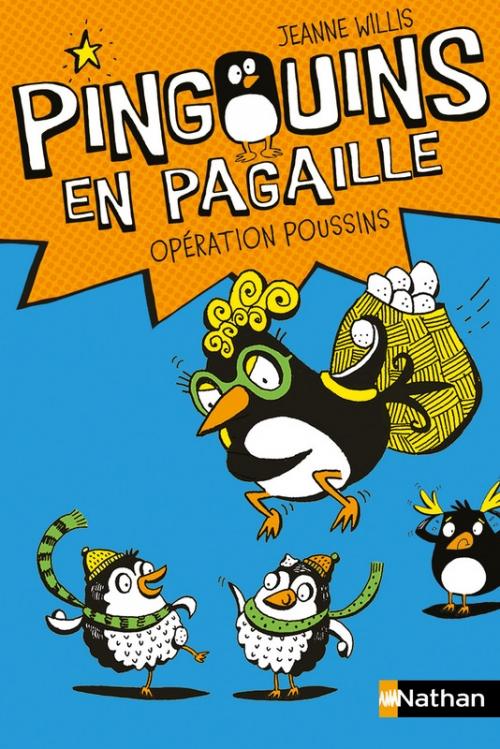 Couverture Pingouins en pagaille, tome 2 : Opération poussins