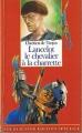 Couverture Lancelot, le chevalier de la charrette / Lancelot ou le chevalier de la charrette Editions Folio  (Junior - Edition spéciale) 1991