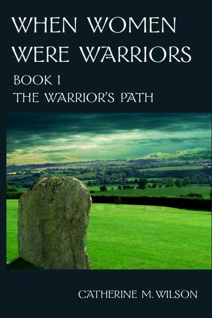Couverture When Women Were Warriors, book 1: The Warrior's Path