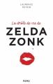 Couverture La drôle de vie de Zelda Zonk Editions Kero 2015