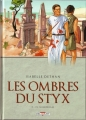 Couverture Les Ombres du Styx, tome 3 : In memoriam Editions Delcourt (Histoire & histoires) 2014